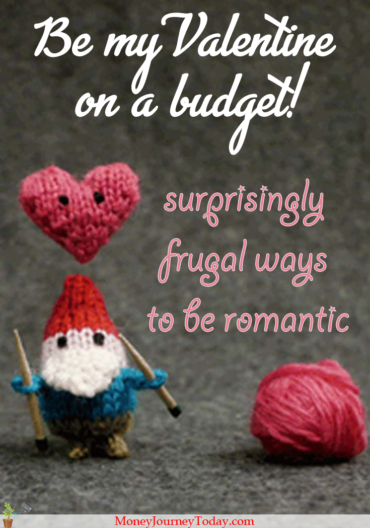Did you plan new financial resolutions but forgot about the most romantic day of the year? That's OK, here are 5 surprisingly frugal ways to be romantic!