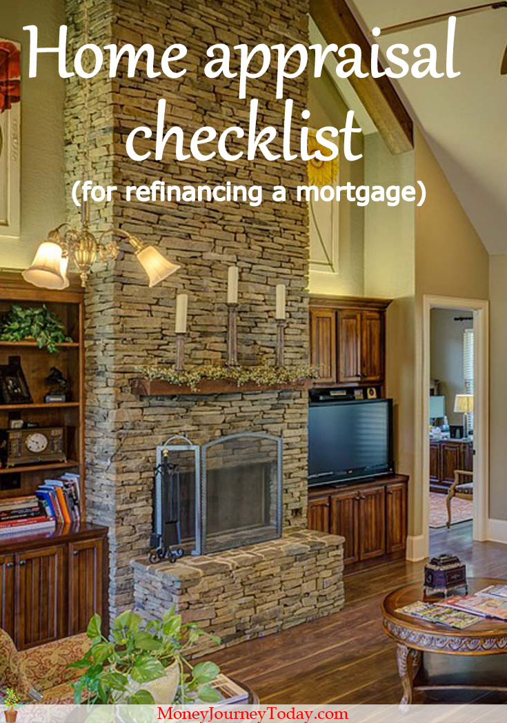 Going through a home appraisal checklist for refinancing a mortgage can save you a lot of money. Find out how you can get a better mortgage refinance deal.