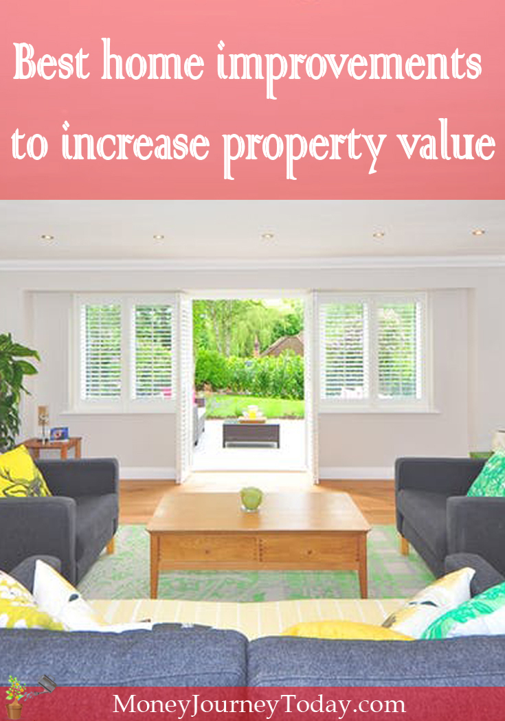 Best home improvements to increase property value money for How to increase home value