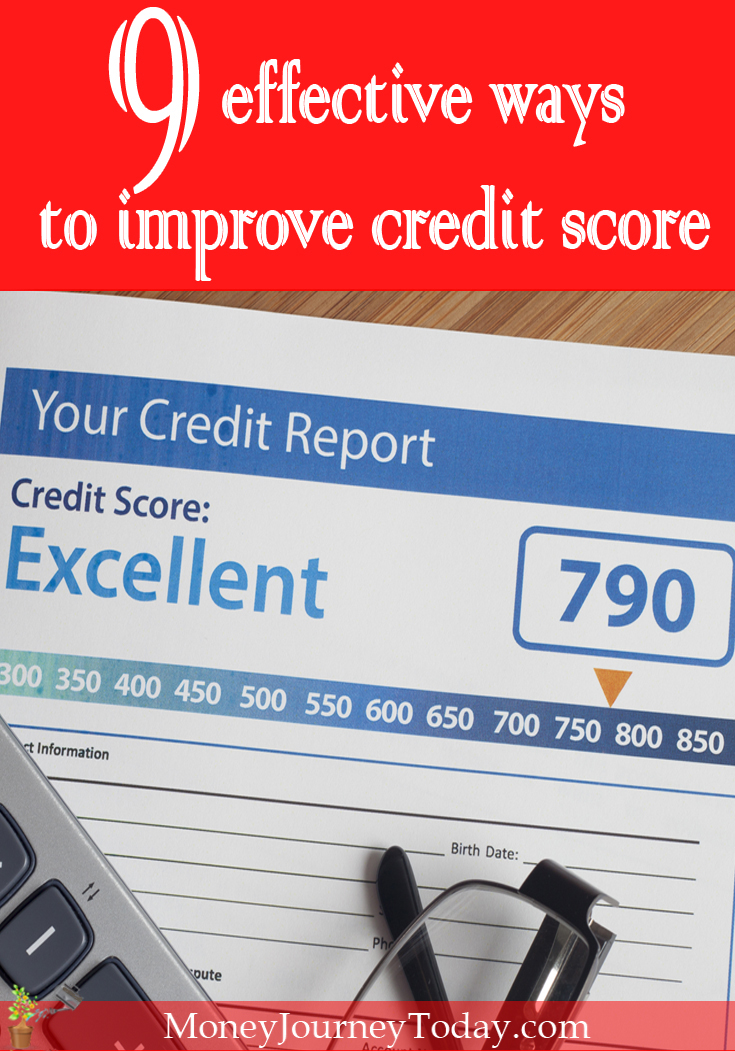 Having (and maintaining) a good credit score is extremely important. Learn about 9 effective ways to improve your credit score.