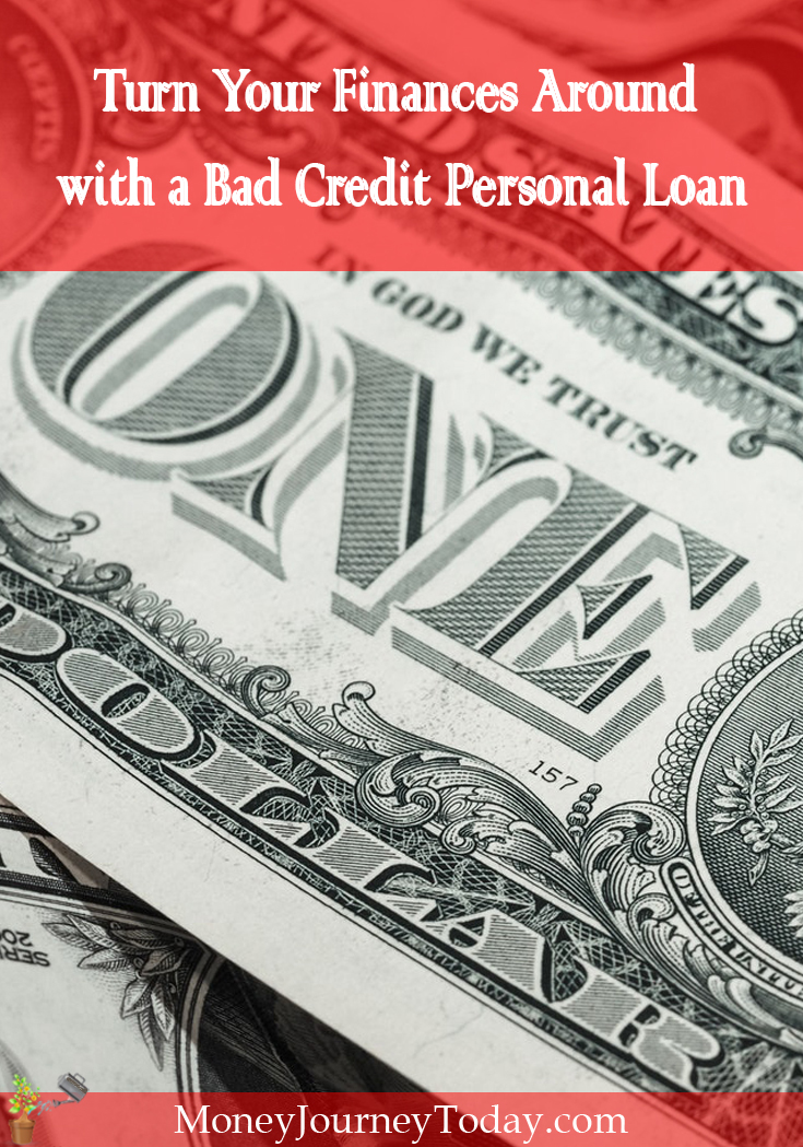 Turn Your Finances Around with a Bad Credit Personal Loan: learn how you can access a personal loan, even when you have bad credit.