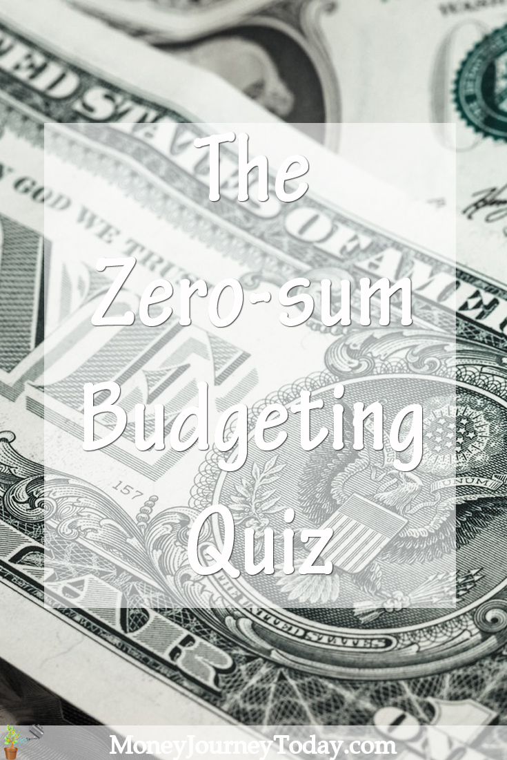 The Zero-sum Budgeting Quiz