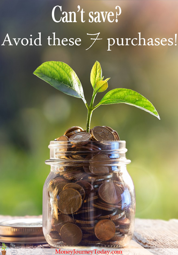 Many think they can't afford to save money, but avoid these 7 unnecessary purchases and you'll see how you can easily start saving right away!