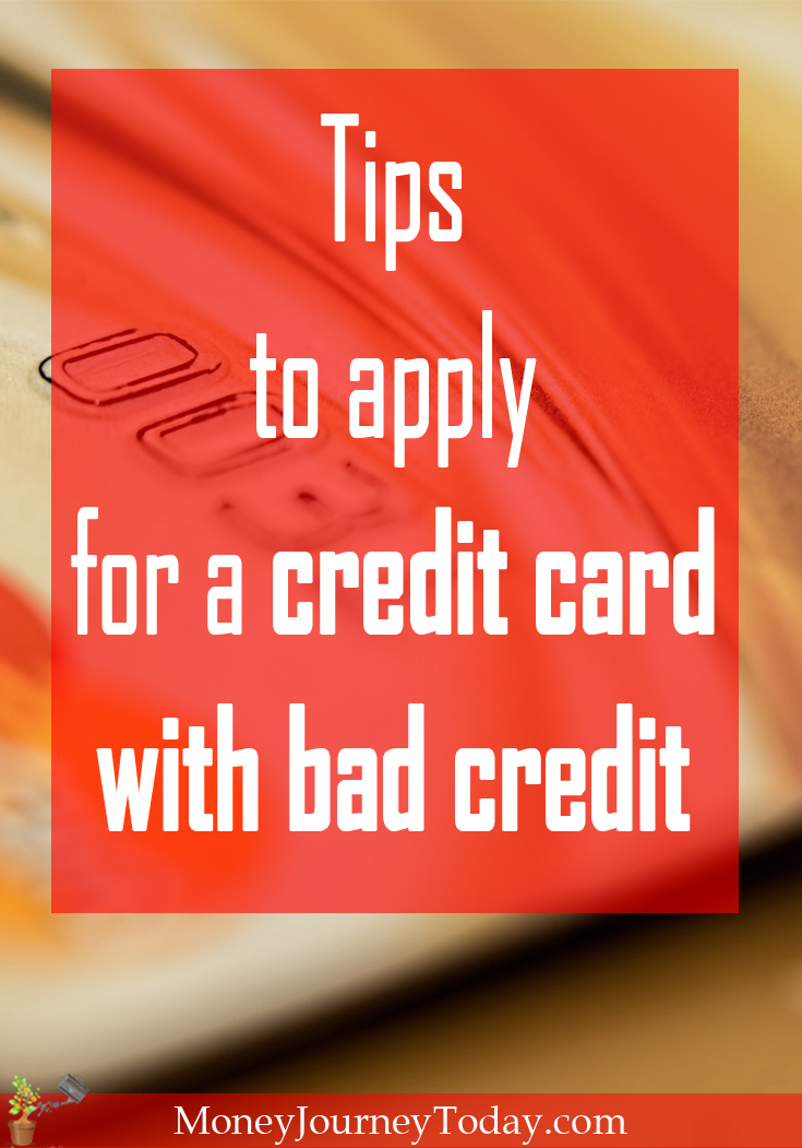 How to apply for a credit card, with bad credit. Learn about the steps you need to take and how to apply for a credit card and get approved.