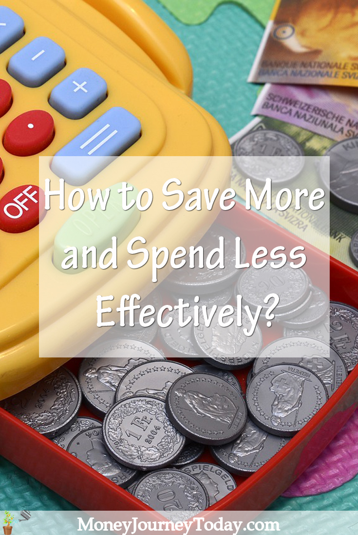 Save More and Spend Less Effectively
