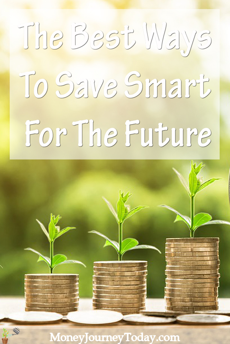 The Best Ways To Save Smart For The Future