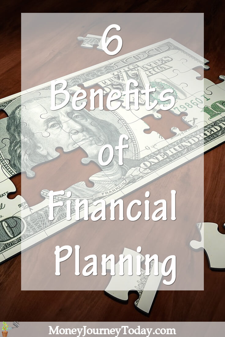 6 Benefits of financial planning