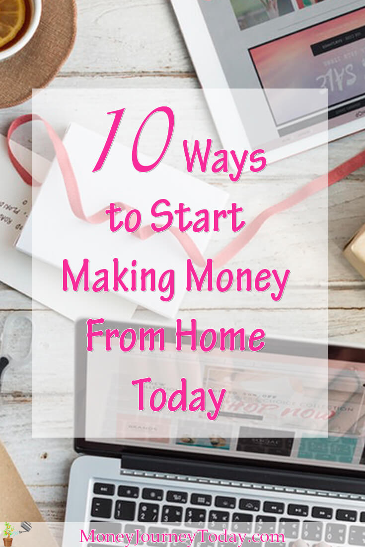10 Ways Making Money From Home