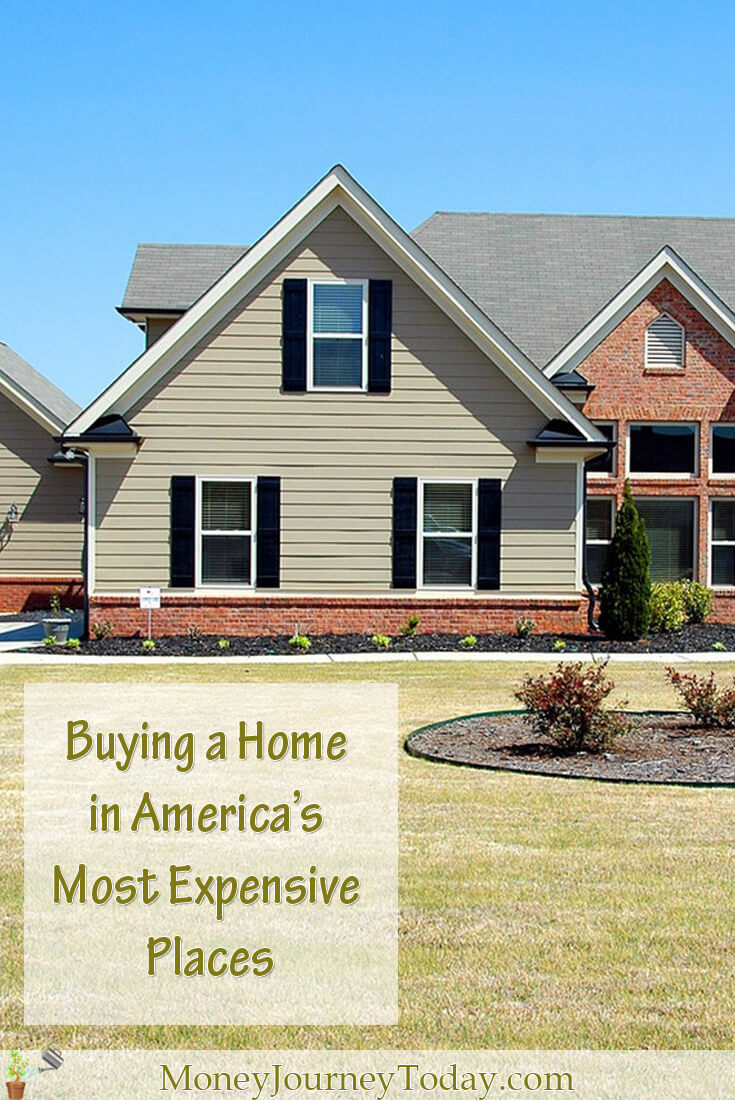 Buying a Home in America's Most Expensive Places