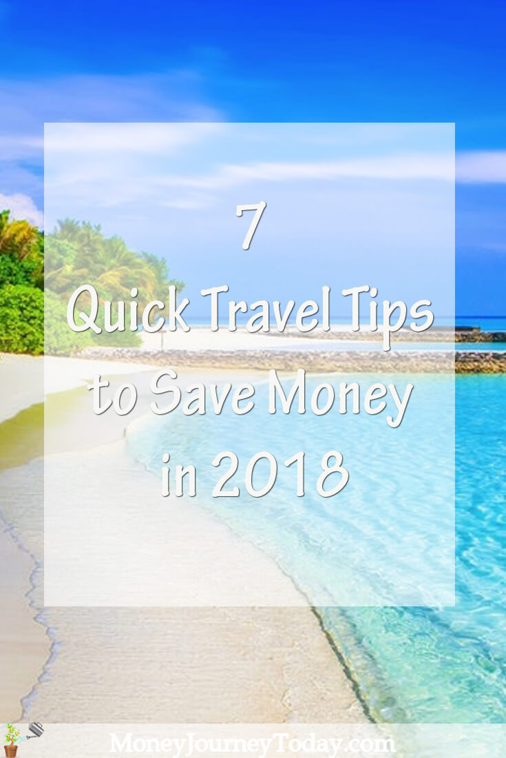 7 Quick Travel Tips to Save Money in 2018