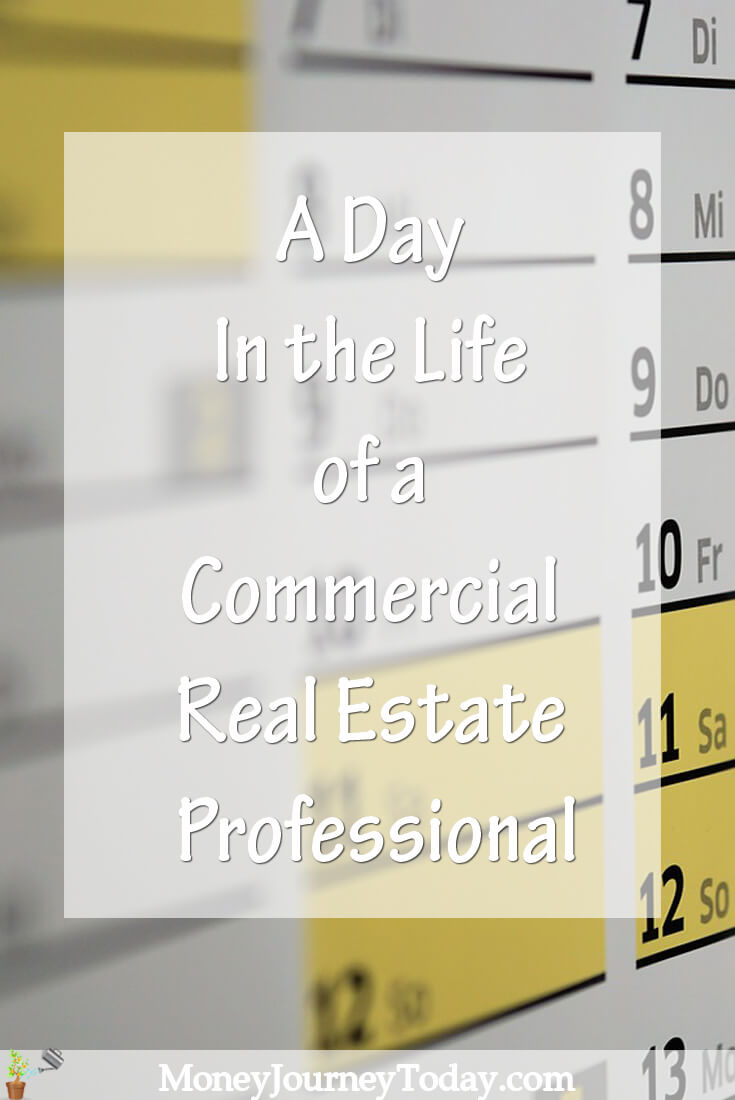 A Day In the Life of a Commercial Real Estate Professional