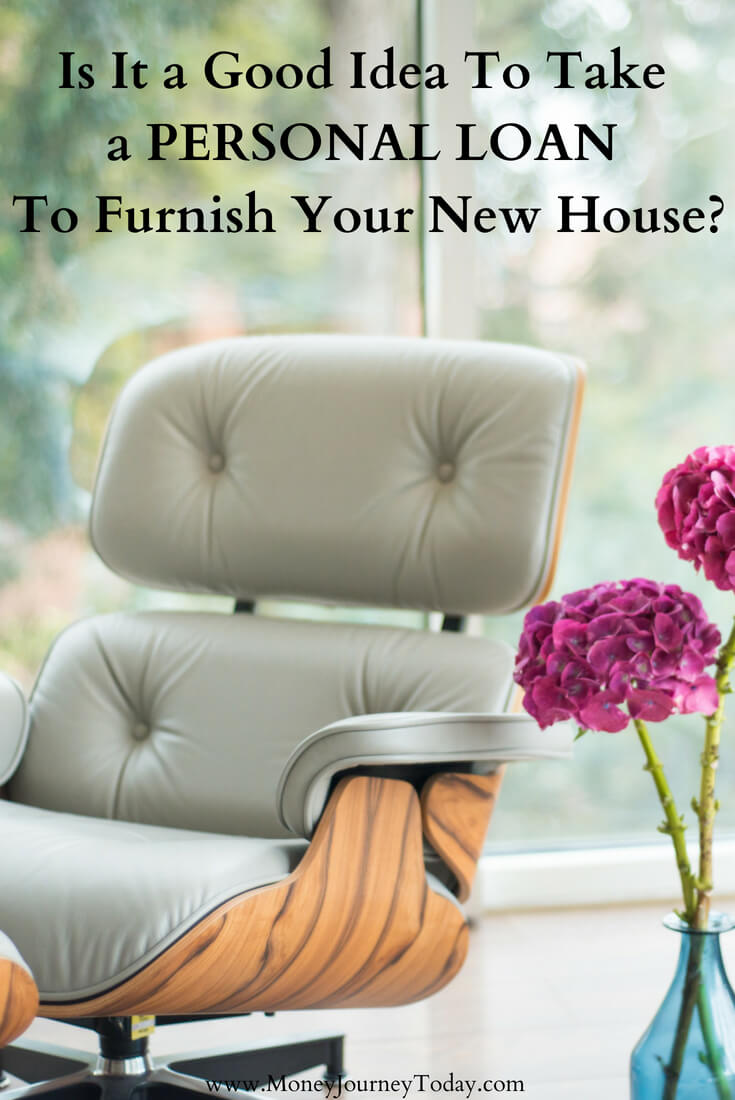 Personal Loan Furnish New House