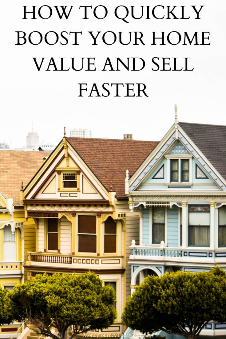 How to Quickly Boost Your Home Value and Sell Faster