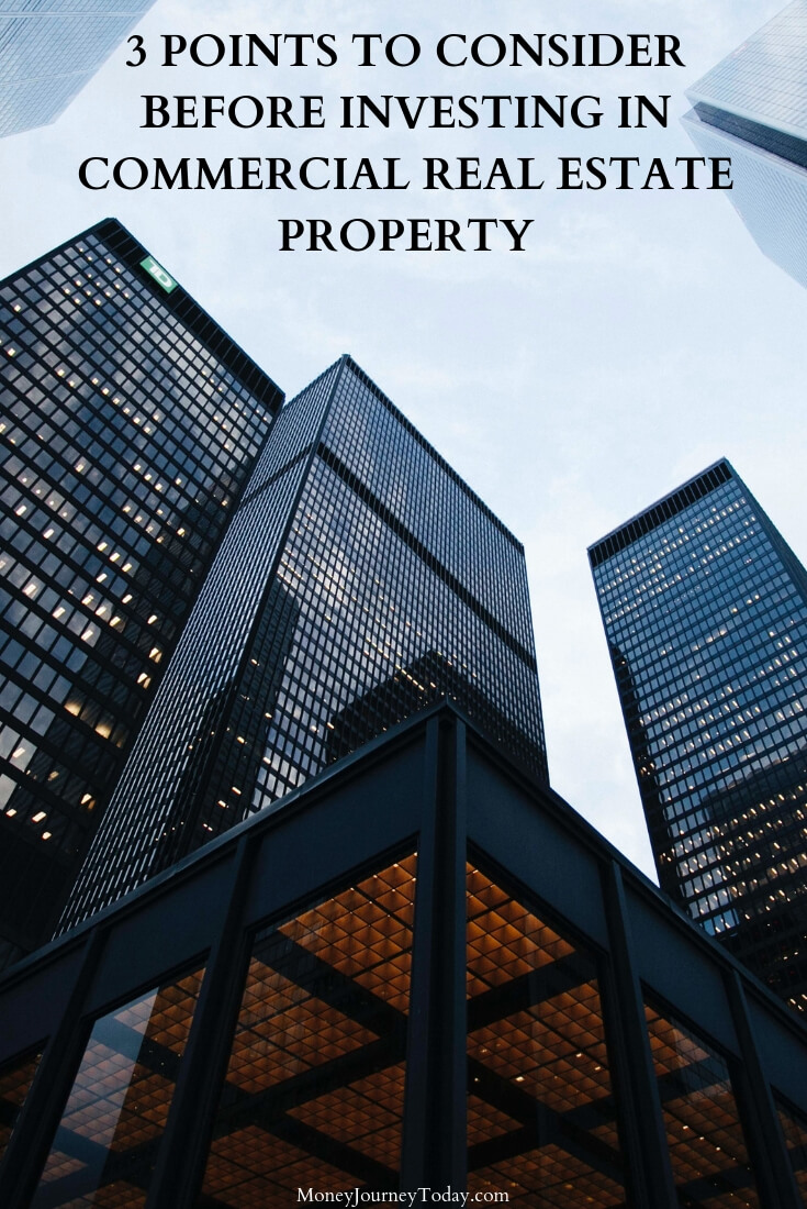 3 Points to Consider Before Investing in Commercial Real Estate Property