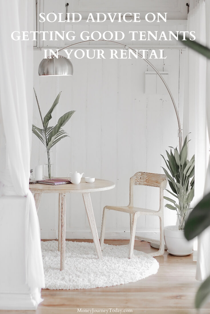 Solid Advice on Getting Good Tenants in Your Rental