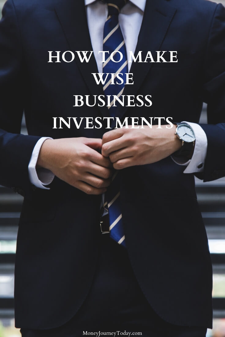 How to Make Wise Business Investments