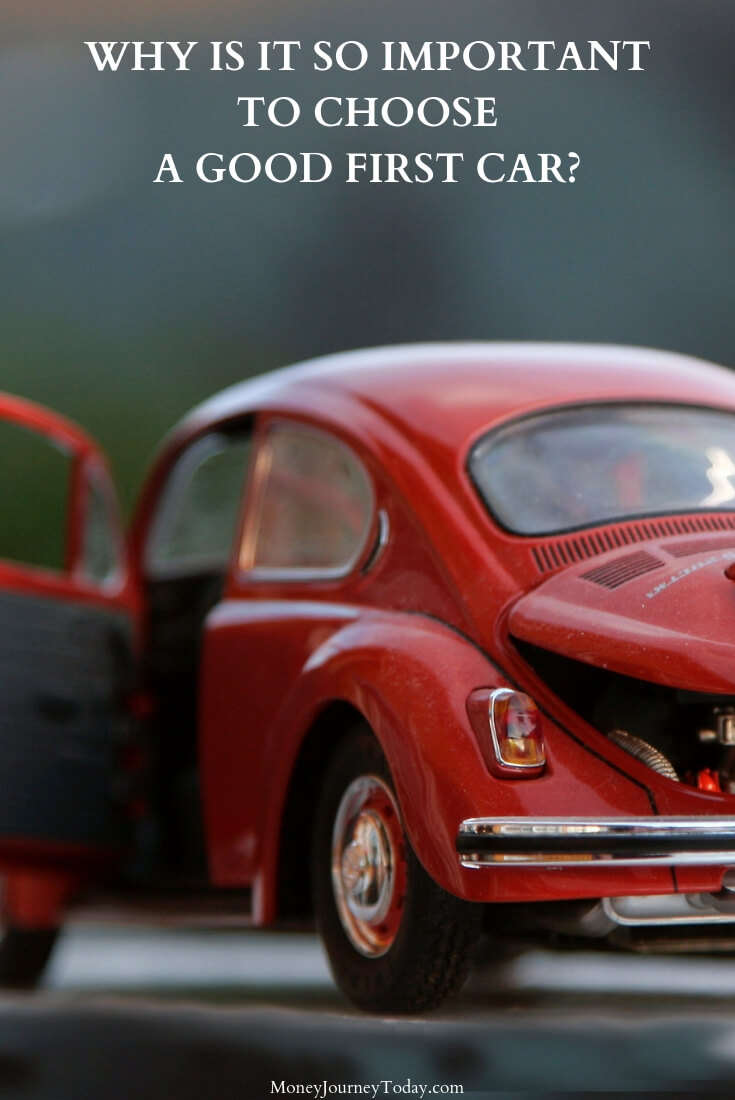 Why is it so Important to Choose a Good First Car
