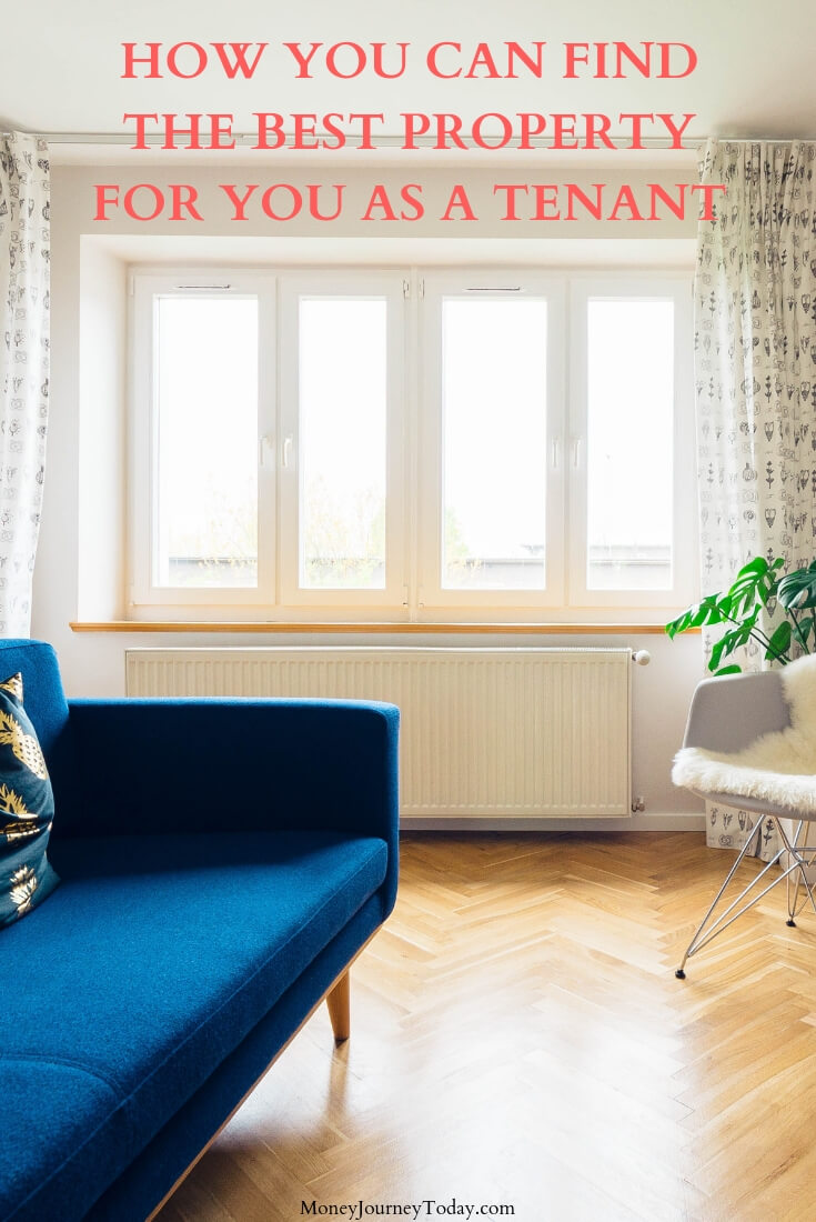 How you can find the best property for you as a tenant