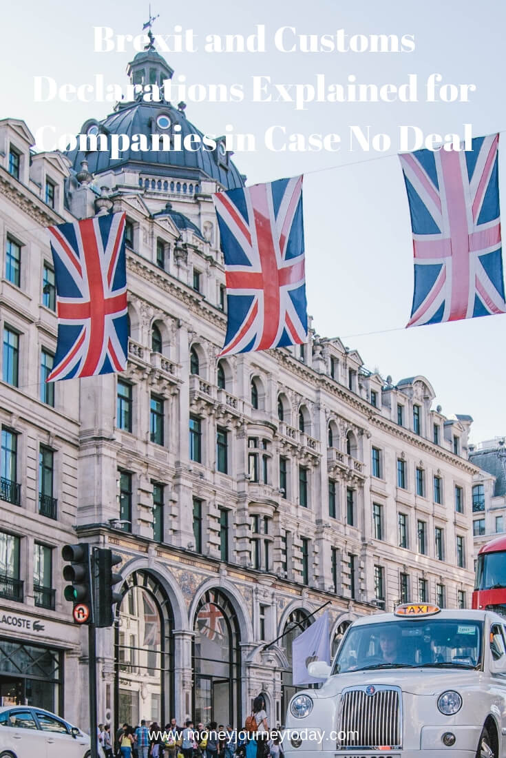 Brexit and Customs Declarations Explained for Companies in Case No Deal