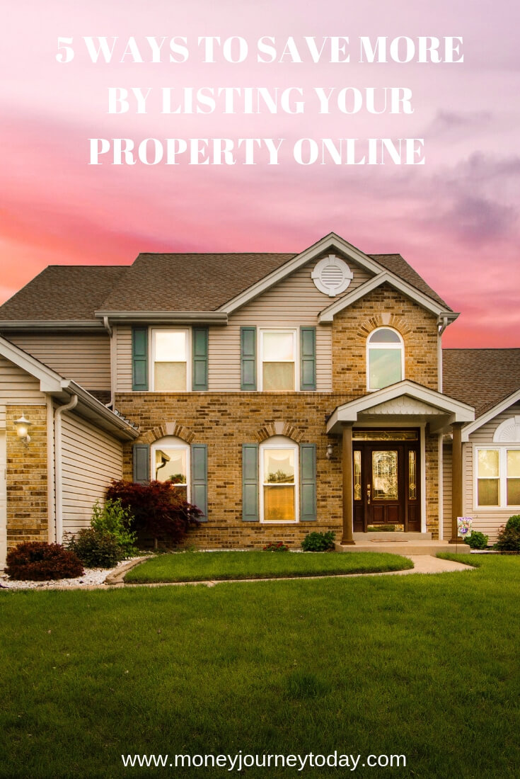 5 Ways on How You Can Save More by Listing Your Property Online